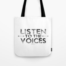 Listen To The Voices Tote Bag