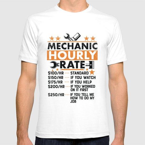 Mechanic Hourly Rate Apparel S100//hr Minimum S150//hr Standard Unisex T-shirt