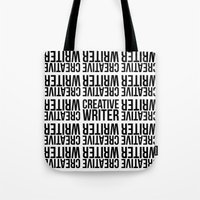 writer Tote Bags featuring CREATIVE WRITER by Creative Adventures