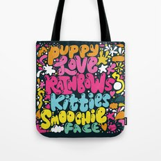 PUPPY LOVE, RAINBOWS, KITTIES, SMOOCHIE FACE Tote Bag