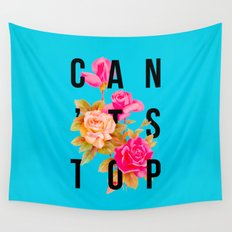 Can't Stop Flower Poster Wall Tapestry
