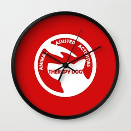 Animal Assisted Activities  - THERAPY DOG logo 4 Wall Clock