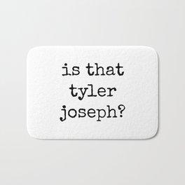 Is That Tyler Joseph? Bath Mat