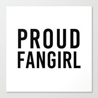 fangirl Canvas Prints featuring FANGIRL by The Fandom Designs
