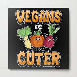 Funny Vegan Vegetarian Nutrition Saying Gift Metal Print