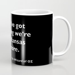 The Wizard of ... Quote Coffee Mug