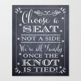 Choose a Seat, Not a Side! Chalkboard Typography Canvas Print