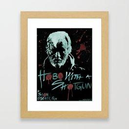 Hobo With A Shotgun  Framed Art Print