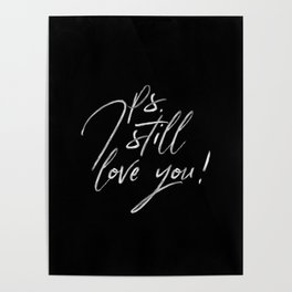 Ps. I Still Love You Lettering Poster
