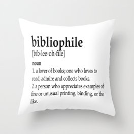 Bibliophile definition Throw Pillow
