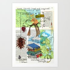 Some things (real or imagined) I would buy Art Print