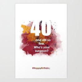 AgeIsJustANumber-40-SunriseSpotA Art Print