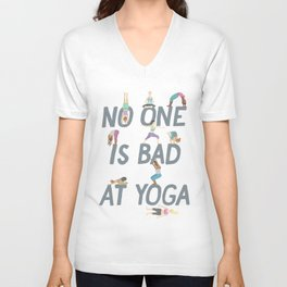 No One is Bad at Yoga Unisex V-Neck