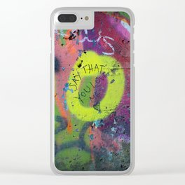 Say that you love me. Clear iPhone Case