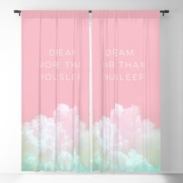 Dream more than you sleep - #daydreamer #lifestyle #buyart Blackout Curtain