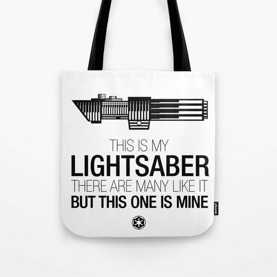 This is my Lightsaber (Vader Version) Tote Bag