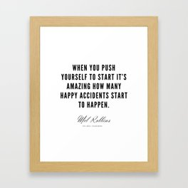 93  | Mel Robbins Quotes | 190802 Framed Art Print