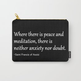 Where There is Peace Carry-All Pouch