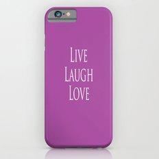 Live Laugh Love iPhone 6s Slim Case