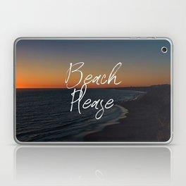 Beach please Laptop & iPad Skin