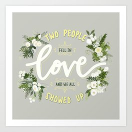Two People Fell in Love and we all Showed Up - Reverend Michael Curry Art Print