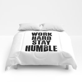 Work Hard Stay Humble Black and White Letterpress Poster Office Decor Tee Shirt Comforters
