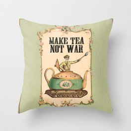 Make Tea Not War Throw Pillow