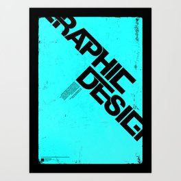 Graphic Design Poster Art Print