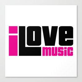 I Love Music Quote Canvas Print