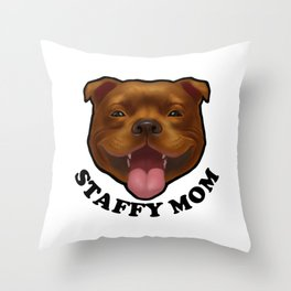 Staffy Mom. Staffordshire. Throw Pillow