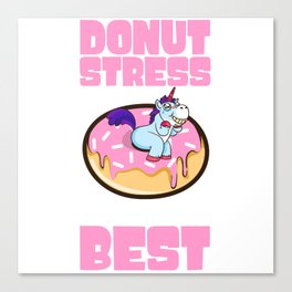 Donut Stress Just Do Your Best Dough Desserts Pastry Sprinkles Rainbow Pastry T-shirt Design Canvas Print