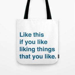 Like This Tote Bag