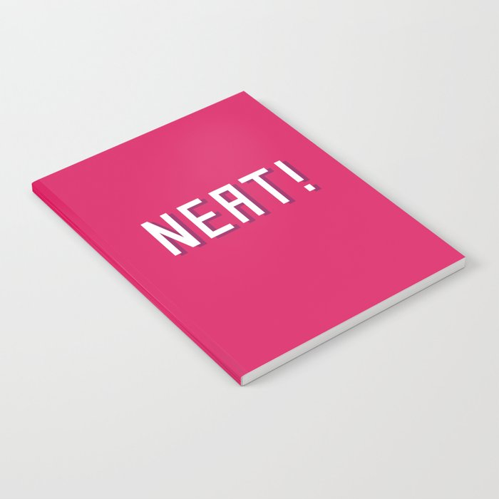NEAT! Notebook