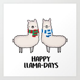 Happy Llama-Days Art Print