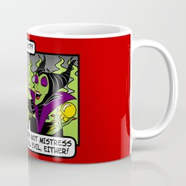 Not The Fairest Coffee Mug