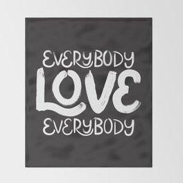 ELE: Everybody Love Everybody Throw Blanket