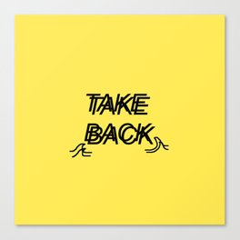 Take Back the Wave Canvas Print