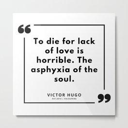 38  | Victor Hugo Quotes | 190830 Metal Print