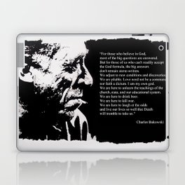 Charles BUKOWSKI - faith quote Laptop & iPad Skin