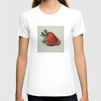 strawberry T-shirts featuring Strawberry by Michael Creese