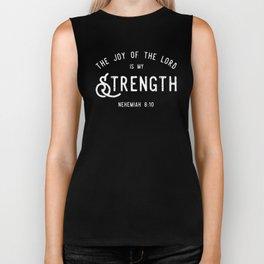 The Joy of the Lord is my Strength (BLCK) Biker Tank
