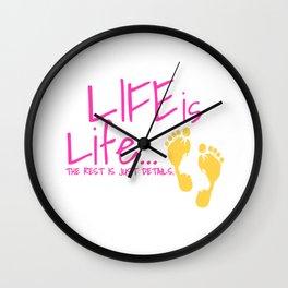 Womens Pro Life Gift Print Anti Abortion Life Is Life Tee Wall Clock