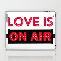 Love is On Air Laptop & iPad Skin
