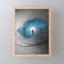 We walk a tightrope every day... Framed Mini Art Print