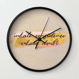 Inhale confidence, exhale doubt - gold edition Wall Clock