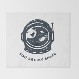 You Are My Space Throw Blanket