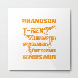 Grandson You Are As Strong As T-rex As Smart As Velociraptor T-Shirt Metal Print