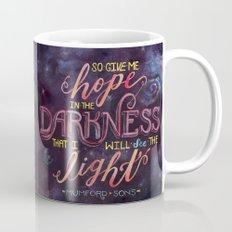 Hope in the Darkness Mug