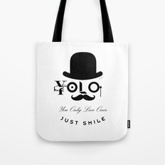 YOLO : You Only Live Once - Just Smile Tote Bag