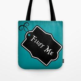 """""""Fluff Me"""" Alice in Wonderland styled Bottle Tag Design in 'Alice Blue' Tote Bag"""